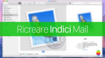 Ricreare indici di Mail su Mac OS X