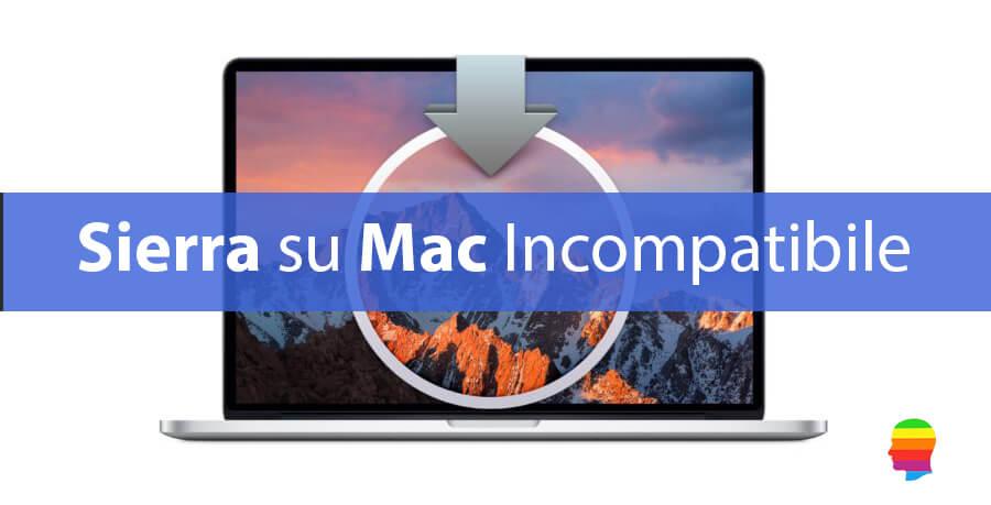 Installare macOS Sierra 10.12 su Mac non supportato