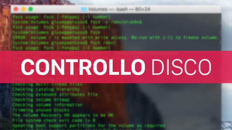 Mac OS, correggere errori Volume disco da riga di comando Terminale