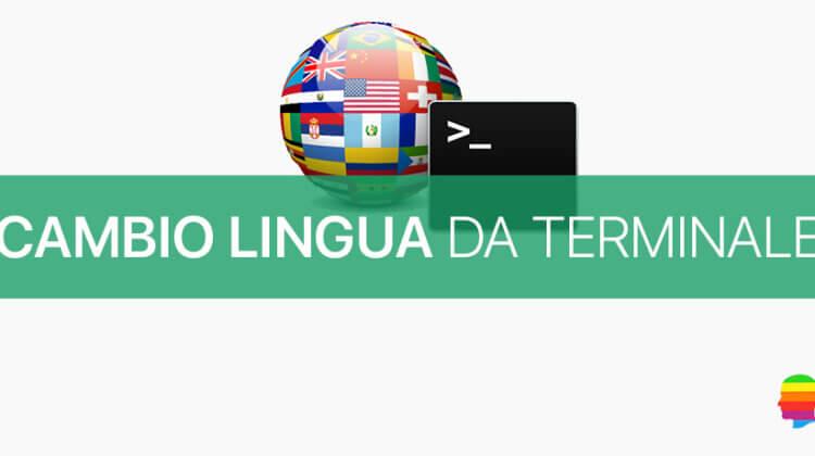 MacOS, cambio Lingua da riga di comando con il Terminale