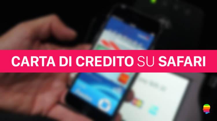 Safari non memorizza Carte di Credito su iPhone e Mac