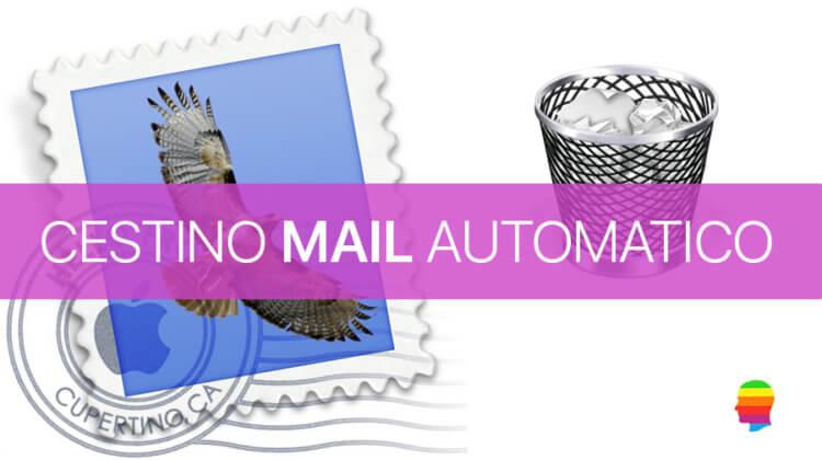 Mail su macOS, svuotare automaticamente il Cestino