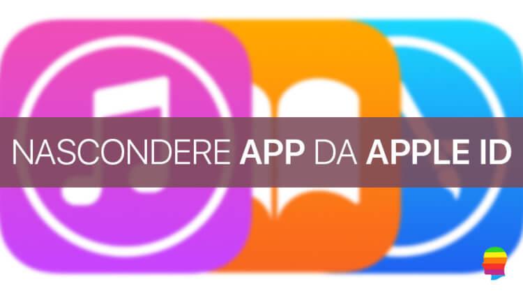 Nascondere app dal proprio Apple ID