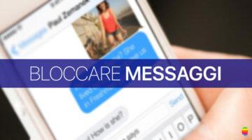 iOS 10, Bloccare messaggi SMS e iMessage non desiderati su iPhone e iPad