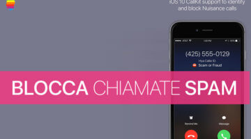 iOS 10, Bloccare chiamate indesiderate Spam su iPhone 7 e 7 Plus