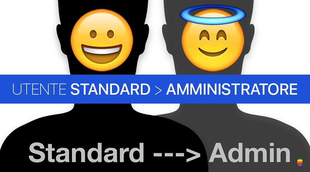 Trasformare utente Standard ad Amministratore su Mac OS