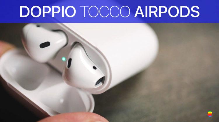 AirPods, Scegliere la funzione del doppio tocco