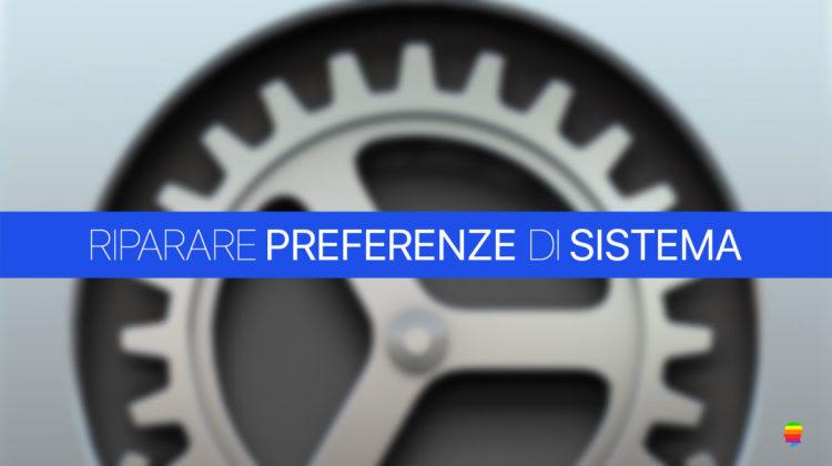 Riparare Preferenze di Sistema su mac OS