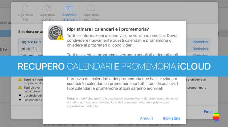 Ripristinare calendario e Promemoria iCloud su mac OS, iPhone e iPad