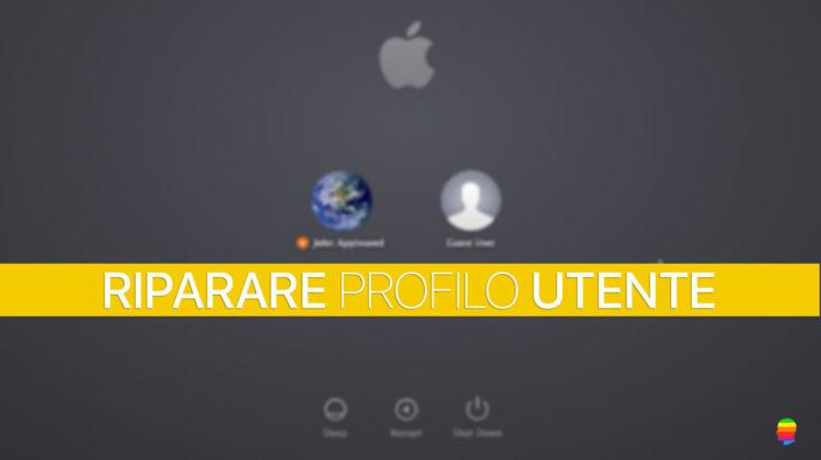 Riparare, rigenerare Profilo Utente su mac OS