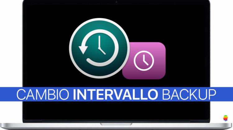 Cambiare intervallo di tempo Backup Time Machine su mac OS