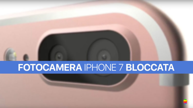 fotocamera-iphone7-bloccata