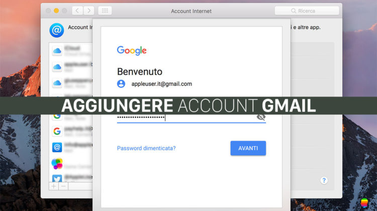 Impossibile aggiungere Account Gmail su Mail macOS