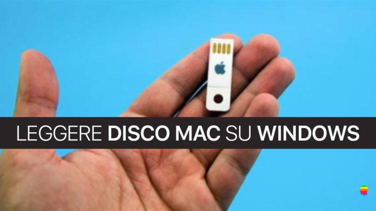 Leggere Pendrive o Disco mac OS su Windows