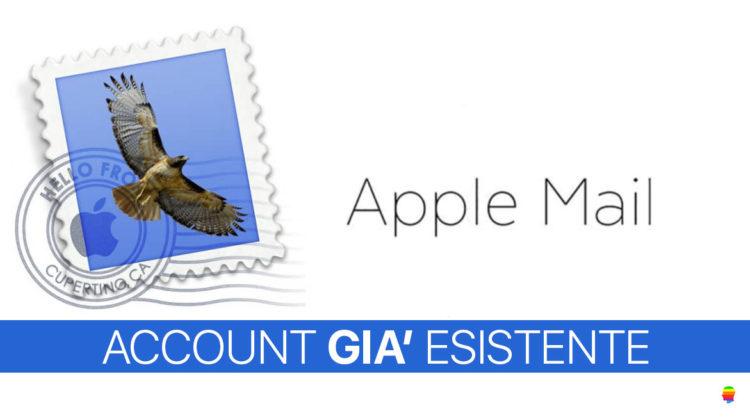 Soluzione, Account già esistente su Mail di mac OS