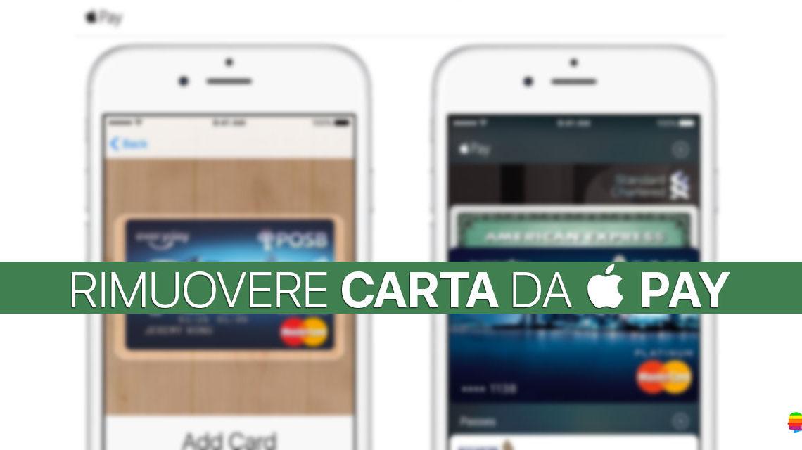 Rimuovere Carta di credito da Apple Pay con iPhone, Mac, iPad e Watch