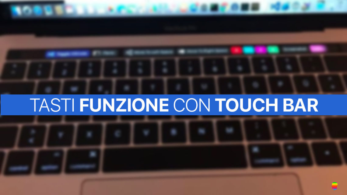 Usare i tasti funzione su MacBook Pro con Touch Bar