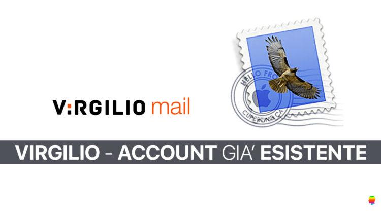 Account Virgilio già esistente su Mail di mac OS