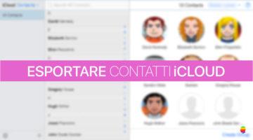 Esportare i contatti iCloud di iPhone e Mac