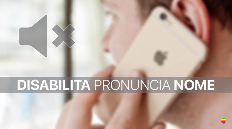 Disattivare Pronuncia Nome di chi chiama su iPhone