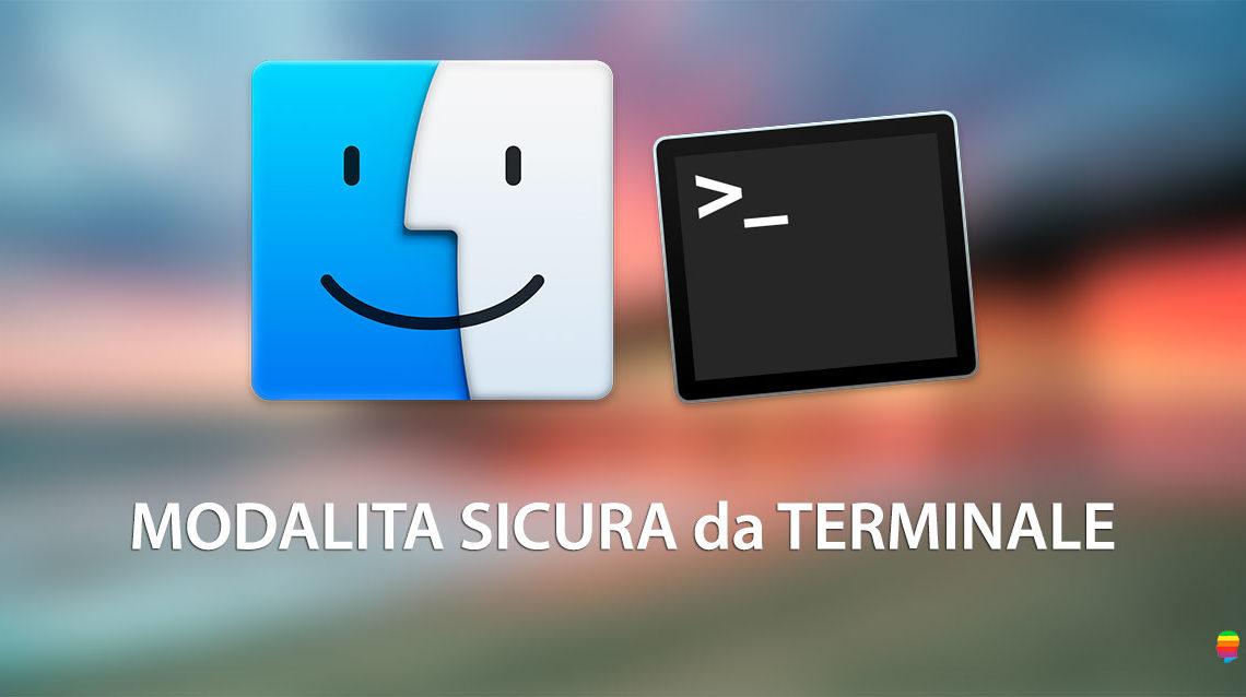 Avviare il Mac in Modalità Sicura o Provvisoria da Terminale