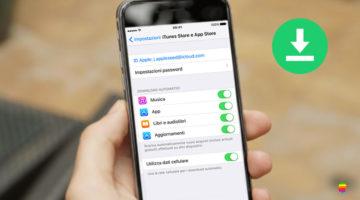 Attivare o Disattivare Download Automatici su iPhone e iPad