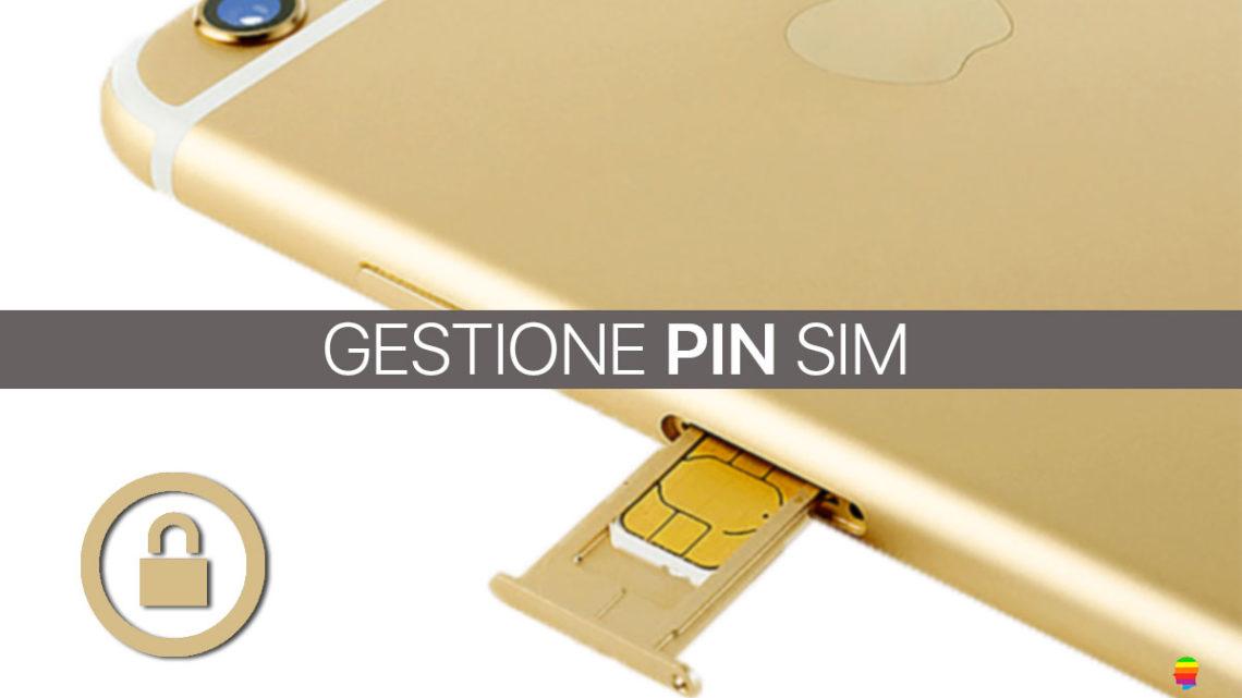 Abilita, Disabilita o Cambia PIN della SIM su iPhone e iPad