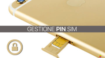 Abilita, Disabilita o Cambia PIN della SIM su iPhone e iPad