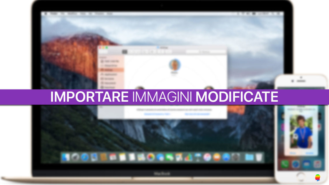 Importare Foto: trasferire immagini modificate da iPhone su Mac e PC Windows