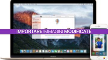 Importare Foto: trasferire immagini modificate da iPhone su Mac e PC Windows