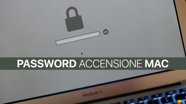 Impostare, attivare Password Avvio accensione del Mac