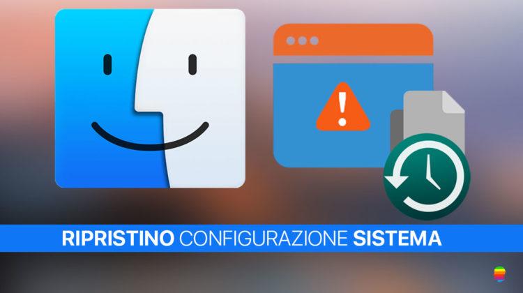 Ripristino configurazione di Sistema su mac OS
