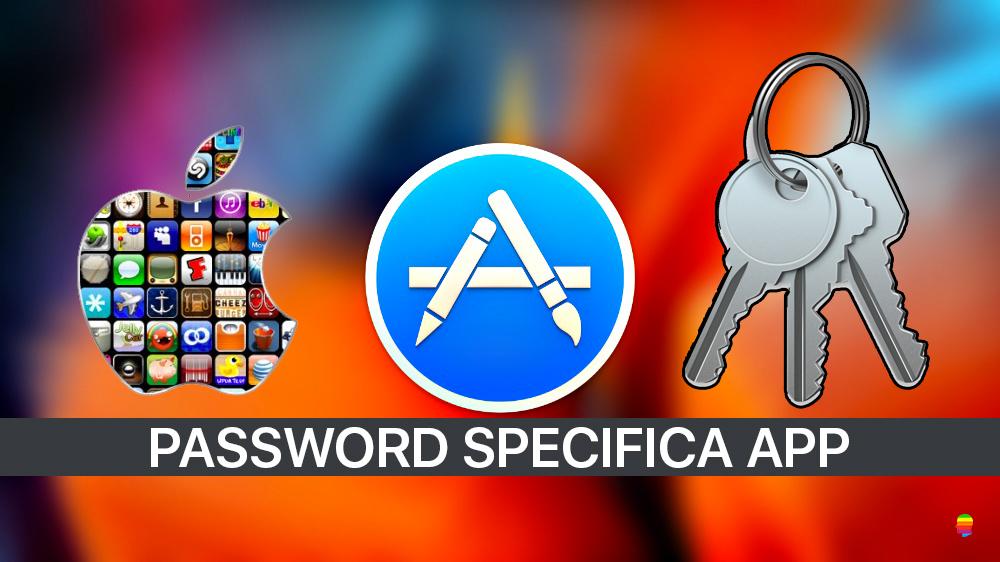 Generare e eliminare password specifica per App di iPhone e iPad