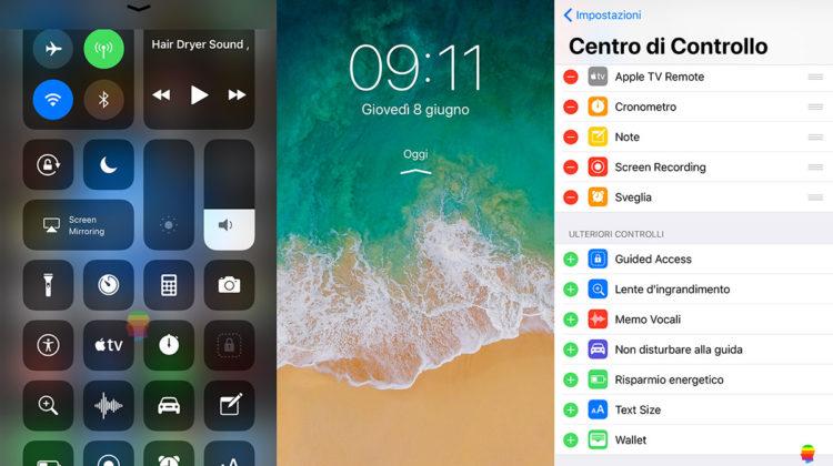 iOS 11, Aggiungere, modificare funzioni ed elementi del Centro di Controllo su iPhone e iPad