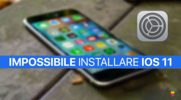 Impossibile installare iOS 11 su iPhone e iPad