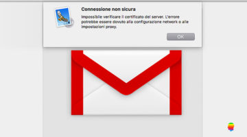 Gmail, Impossibile verificare il certificato del server su Mac OS
