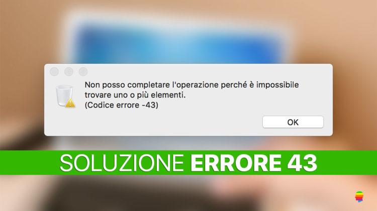 Soluzione Codice errore 43 su mac OS