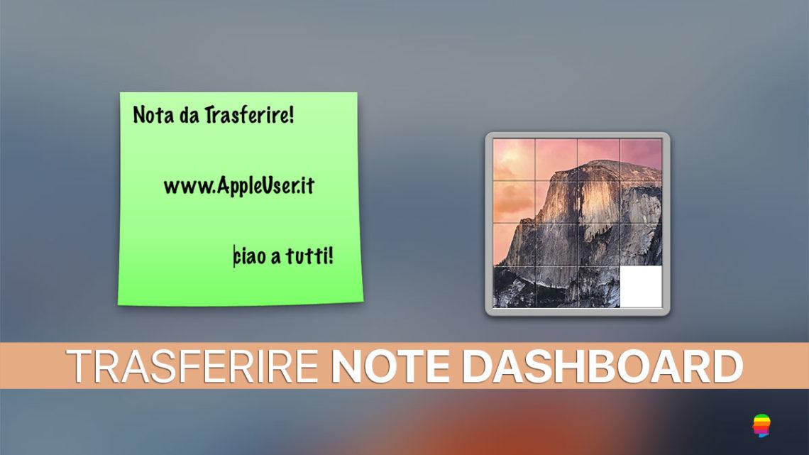 Trasferire Note della Dashboard di mac OS