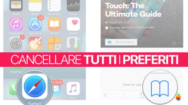 Cancellare, rimuovere tutti insieme i Preferiti di Safari su iPhone e iPad