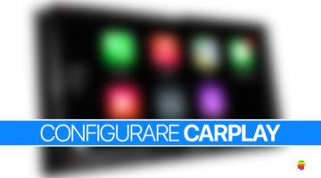 Configurare CarPlay su iPhone e in automobile