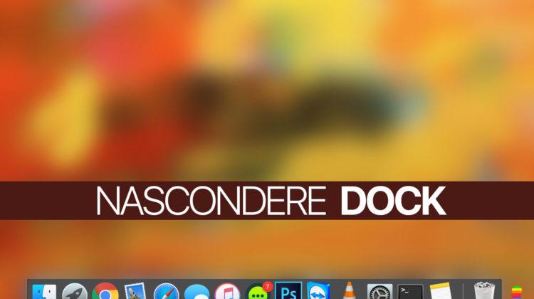 Nascondere automaticamente la barra del Dock su macOS