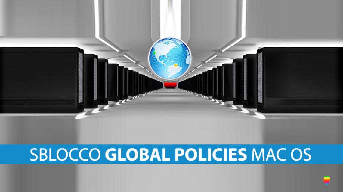 Sbloccare global policies utente su macOS in Open Directory e Locale