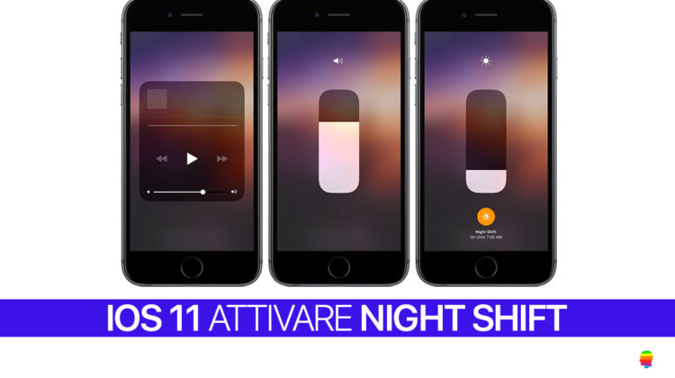 iOS 11, Attivare, regolare Night Shift su iPhone e iPad