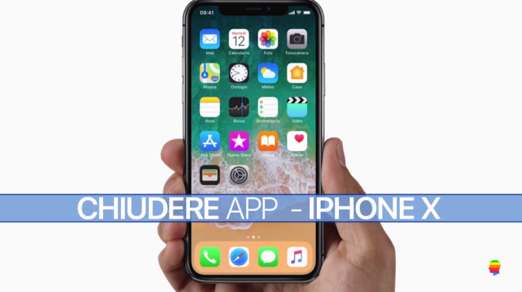 Come Chiudere le App su iPhone X
