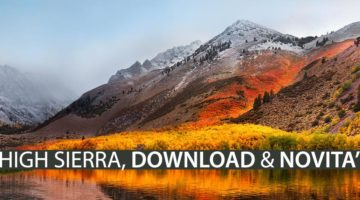 Download Ufficiale di macOS High Sierra 10.13, ecco le novità!