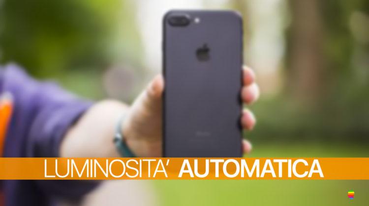 iOS 11, Regolare luminosità automatica schermo su iPhone e iPad