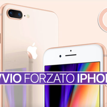 Come forzare Riavvio iPhone 8 e 8 Plus