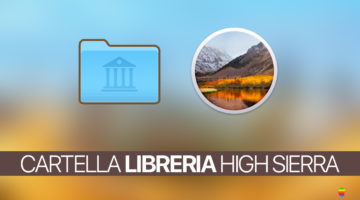 Come mostrare la cartella Libreria utente su macOS High Sierra