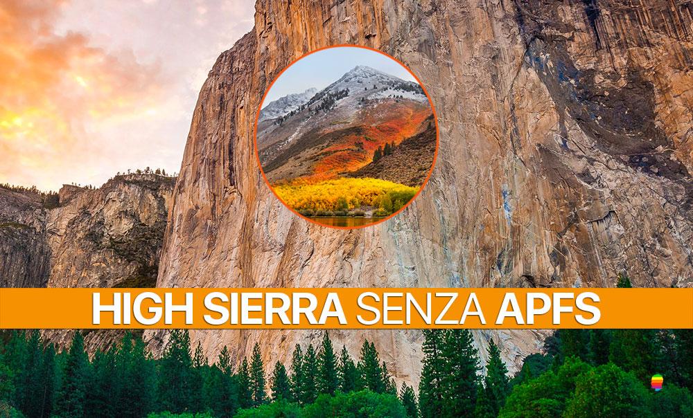 Come installare, aggiornare a High Sierra senza convertire in APFS
