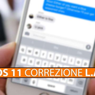 iOS 11, Soluzione correzione la con L.A. su iPhone e iPad